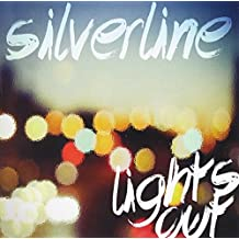 Silverline - Lights Out
