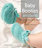 By Frederique Alexandre Baby Booties and Socks: 50 Knits for Tiny Toes