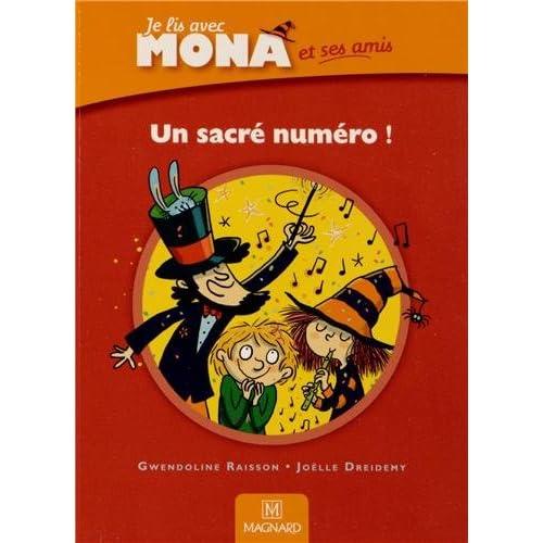 Un sacré numéro ! : Je lis avec Mona et ses amis CP