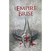 L'Empire Brisé, L'intégrale :