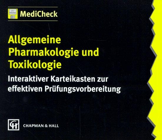 MediCheck Allgemeine Pharmakologie und Toxikologie. 3 1/2'- Diskette. Interaktiver Karteikasten zur effektiven Prüfungsvorbereitung