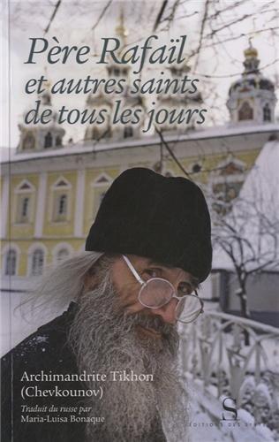 Père Rafaïl et autres saints de tous l...