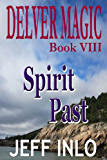 Delver Magic Book VIII: Spirit Past