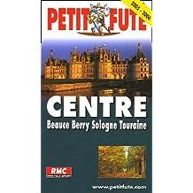 Petit Futé Centre Beauce-Berry-Sologne-Touraine