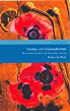 Living with Contradiction: Bedictine Wisdom for Everyday Living: Benedictine Wisdom for Everyday Living (Rhythm of Life)