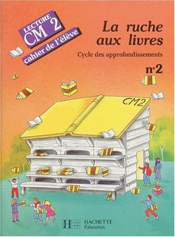 La ruche aux livres, CM2. Cahier de l'élève, numéro 2