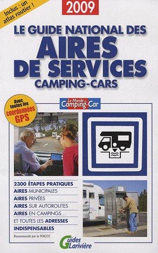 Le guide national des aires de services camping-cars par Dominique Marinier