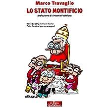 Lo Stato Montificio: Storia del 2012, l'anno dei tecnici. Tutta da ridere (per non piangere)