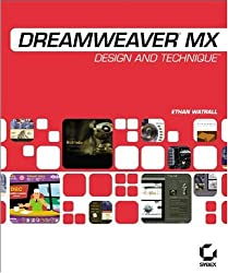 Dreamweaver MX, w. CD-ROM: Design and Technique