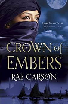 The Crown of Embers (Fire & Thorns Trilogy Book 2) by [Carson, Rae]