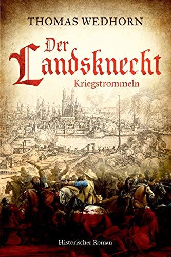 Der Landsknecht: Kriegstrommeln (Härten Ton)