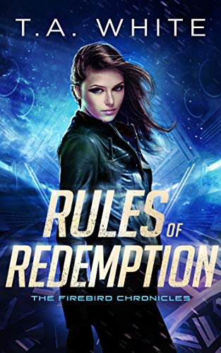 Rules of Redemption (The Firebird Chronicles Book 1) (English Edition) -
