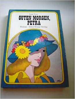 Guten Morgen Petra Amazonde Lise Gast Bücher