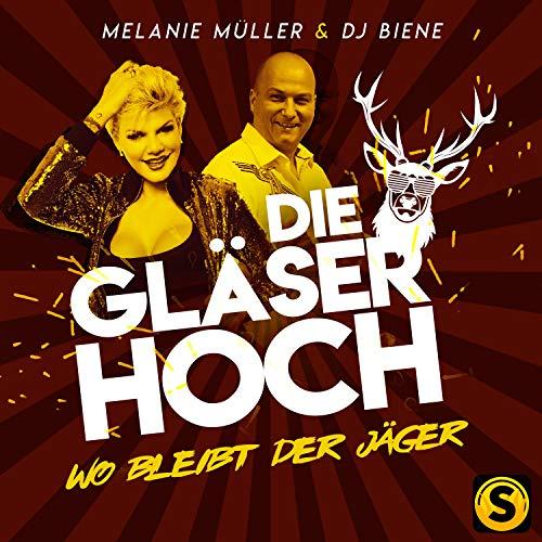 Die Gläser hoch (Wo bleibt der Jäger) Glas Müller