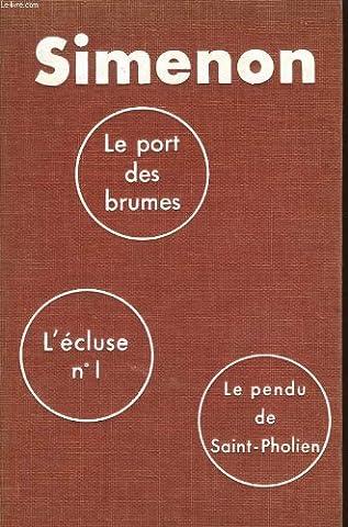 Le Port Des Brumes - Le port des brumes. L écluse n°1.
