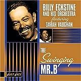Songtexte von Billy Eckstine and His Orchestra - Just Jazz: The Swinging Mr. B.