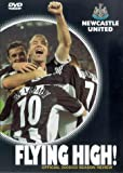 Newcastle United Fc - Flying High! [Import anglais]