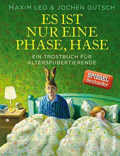 e, Hase: Ein Trostbuch für Alterspubertierende ()