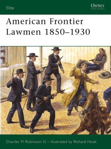 american-frontier-lawmen-1850-1930