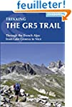 The GR5 trail : Through the french Al...