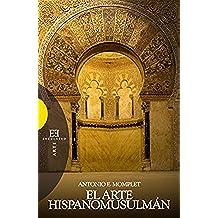 El arte hispanomusulmán (Ensayo nº 338)