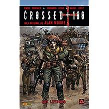 Crossed + 100 2. Soy Leyenda