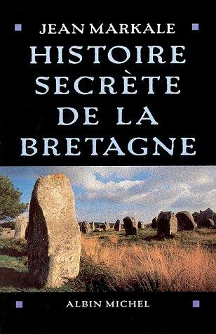 Histoire secrète de la Bretagne