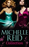 Michelle Reid Collection (Mills & Boon e-Book Collections)