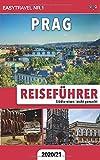 Reiseführer Prag: Städtereisen leicht gemacht 2020/21 - EasyTravel Nr.1