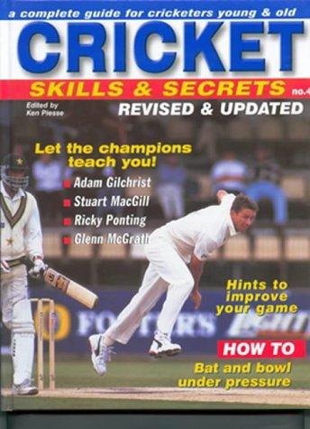 Cricket Skills & Secrets por Ken Piesse