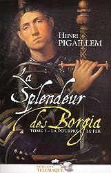 La splendeur des Borgia Tome 1
