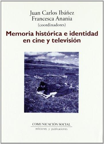 Memoria histórica identidad cine televisión Contextos