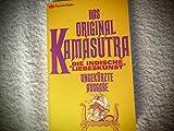 Exquisit Bücher. Erotische Werke der Weltliteratur: Das Original Kamasutra. Die Indische