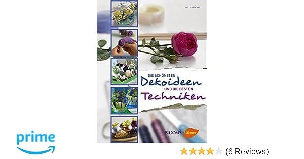 Die schönsten Dekoideen und die besten Techniken: Amazon.de: Hella ...