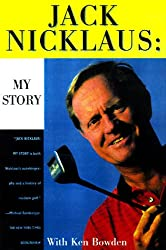 (JACK NICKLAUS MY STORY) BY NICKLAUS, JACK(AUTHOR)Paperback Apr-1998