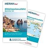 Mittelmeerkreuzfahrt Westlicher Teil: MERIAN live! - Mit Kartenatlas im Buch und Extra-Karte zum Herausnehmen