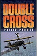 Double Cross Level 3 (Cambridge English Readers) Paperback