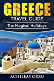 #2: Greece Travel Guide: The Magical Holidays