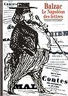 Balzac - Le Napoléon des lettres