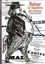 Balzac: Le Napoleon Des Lettres (Decouvertes Gallimard)