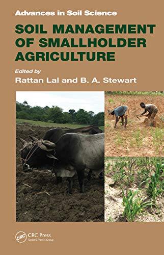 Soil Management Of Smallholder Agriculture (advances In Soil Science Book 21) por Rattan Lal Gratis