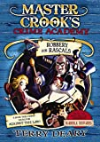 Robbery for Rascals (Master Crook's Crime Academy)
