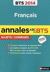 ANNALES BTS 2014 FRANCAIS