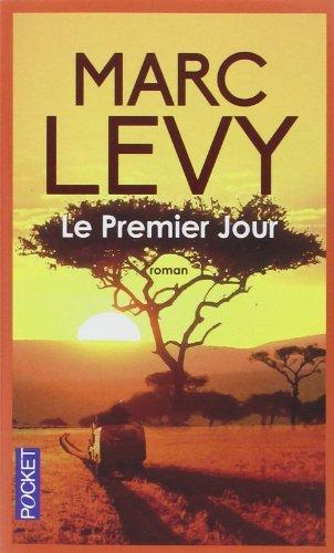 Le Premier Jour de Marc Levy (7 octobre 2010) Poche