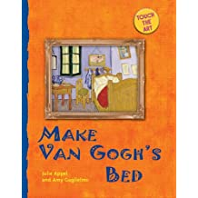 Make Van Gogh's Bed (Touch the Art)