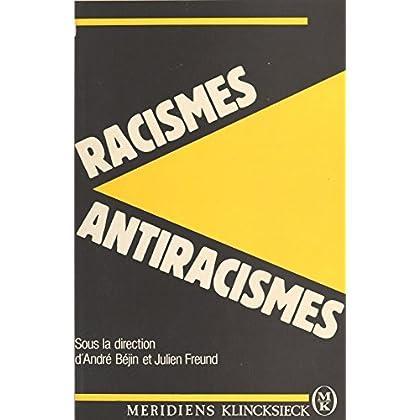 Racismes et Antiracismes (Méridiens Sciences Humaines)