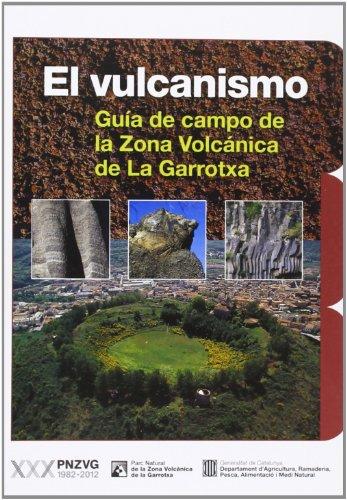 Vulcanismo. Guía de campo de la Zona Volcánica de La Garrotxa