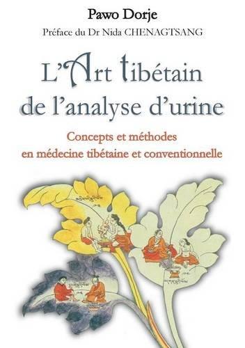 L'art tibétain de l'analyse d'urine par Pawo Dorje