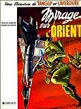 Image de Tanguy et Laverdure, tome 5 : Mirage sur l'Orient