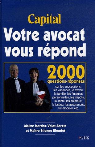 Votre avocat vous répond par Martine Valot-Forest